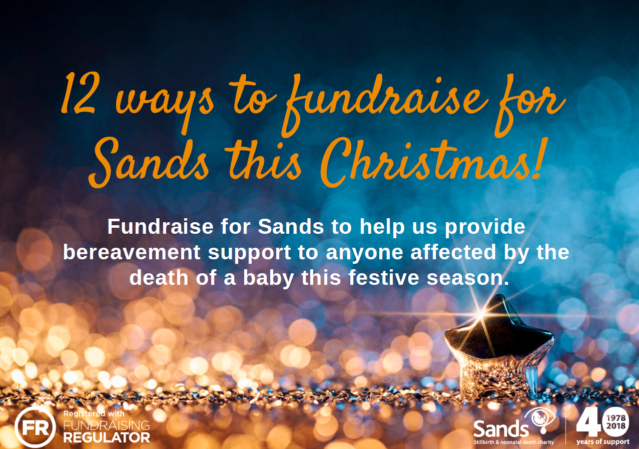 12 ways to fundraise for Sands this Christmas