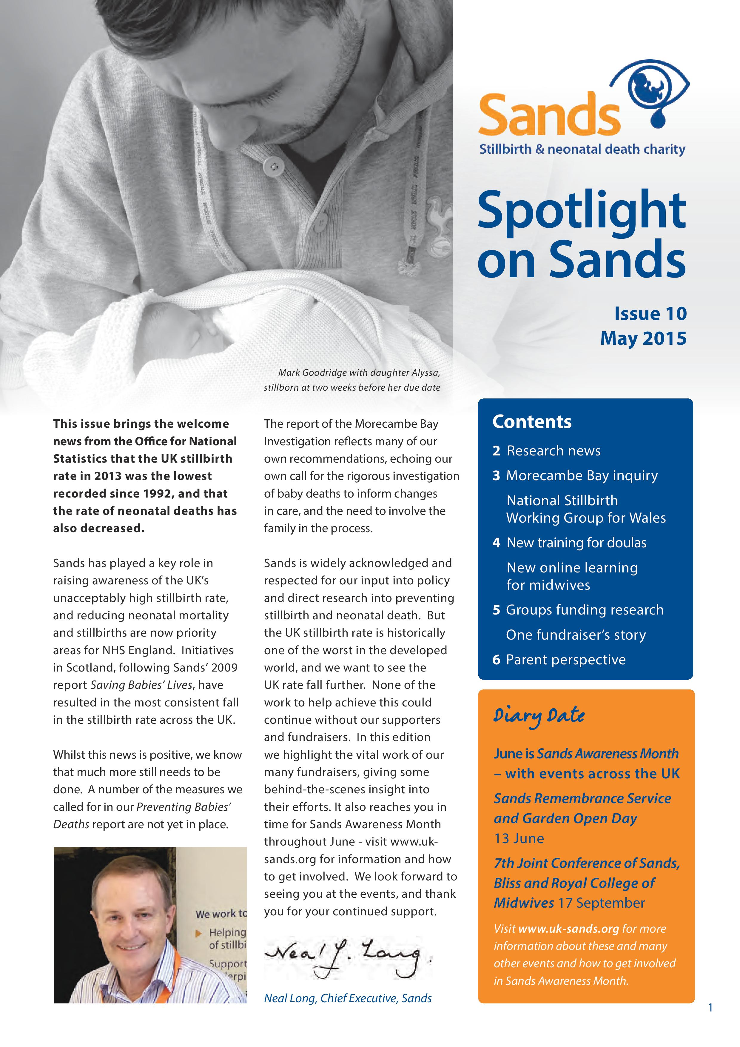 Spotlight on Sands, May 2015, Issue 10, research, fundraising, stillbirth, neonatal death, bereavement care