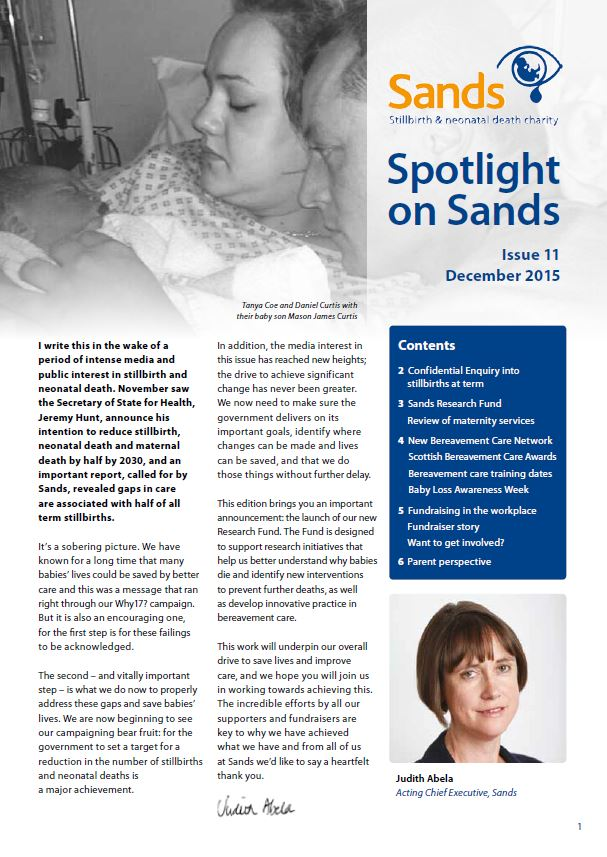 Spotlight on Sands, December 2015, Issue 11, research, fundraising, stillbirth, neonatal death, bereavement care, charity, Sands
