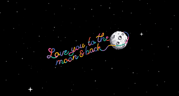 Love you to the moon and back Sands