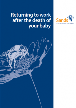 Returning to work after the death of your baby