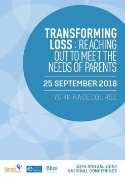 Transforming Loss: reaching out to meet the needs of parents